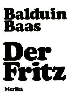 Der Fritz von Baas,  Balduin