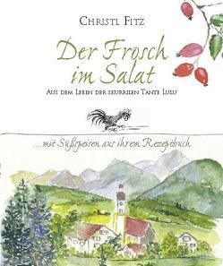 Der Frosch im Salat von Fitz,  Christl