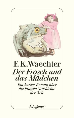 Der Frosch und das Mädchen von Waechter,  F K