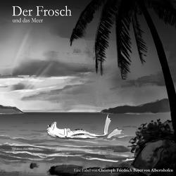 Der Frosch und das Meer von Bayer,  Christoph