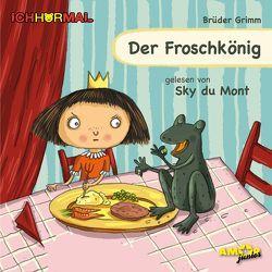 Der Froschkönig gelesen von Sky du Mont – ICHHöRMAL von Brüder Grimm, , du Mont,  Sky, Kulot,  Daniela, Petzold,  Bert Alexander