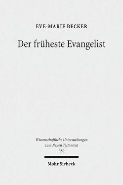 Der früheste Evangelist von Becker,  Eve-Marie