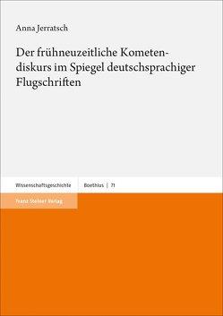Der frühneuzeitliche Kometendiskurs im Spiegel deutschsprachiger Flugschriften von Jerratsch,  Anna