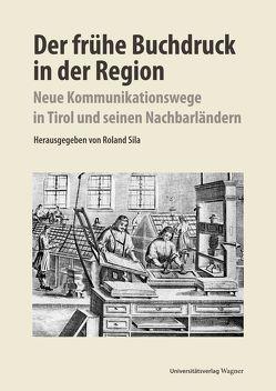 Der frühe Buchdruck in der Region von Sila,  Roland