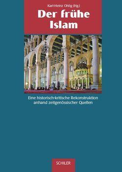 Der frühe Islam von Goldziher,  Ignaz, Gross,  Markus, Luxenberg,  Christoph, Ohlig,  Karl H, Popp,  Volker