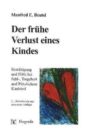 Der frühe Verlust eines Kindes von Beutel,  Manfred E.