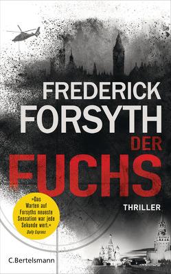 Der Fuchs von Forsyth,  Frederick, Schmidt,  Rainer