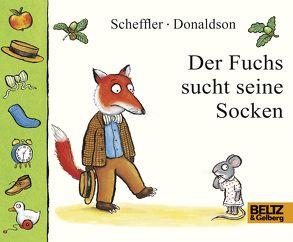 Der Fuchs sucht seine Socken von Donaldson,  Julia, Scheffler,  Axel, Stohner,  Anu