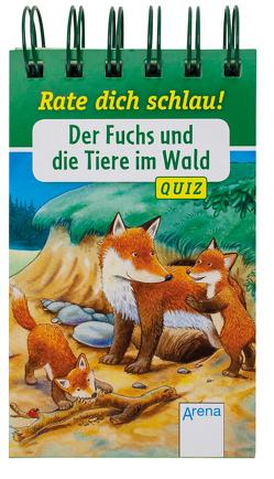 Der Fuchs und die Tiere im Wald von Döring,  Hans Günther, Reichenstetter,  Friederun, Seeberg,  Helen