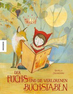 Der Fuchs und die verlorenen Buchstaben von Müller-Wallraf,  Gundula, Zagarenski,  Pamela