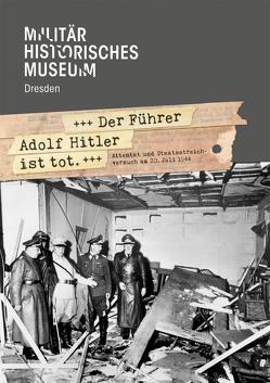 »Der Führer Adolf Hitler ist tot« von Pahl,  Magnus, Wagner,  Armin