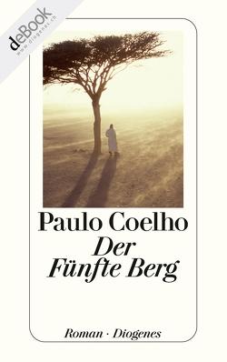 Der Fünfte Berg von Coelho,  Paulo, Meyer-Minnemann,  Maralde