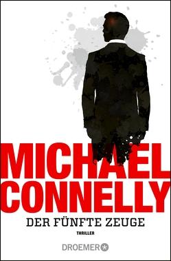 Der fünfte Zeuge von Connelly,  Michael