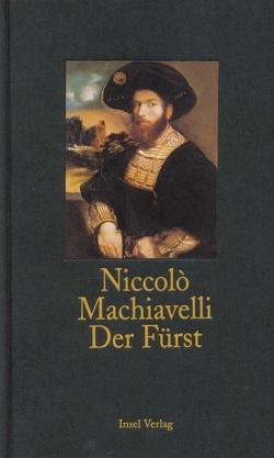 Der Fürst von Günther,  Horst, Machiavelli,  Niccolò, Oppeln-Bronikowski,  Friedrich von, von Oppeln-Bronikowski,  Friedrich