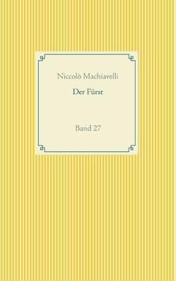 Der Fürst von Machiavelli,  Niccolò