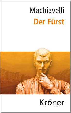 Der Fürst von Machiavelli,  Nicolo, Münkler,  Herfried, Zorn,  Rudolf