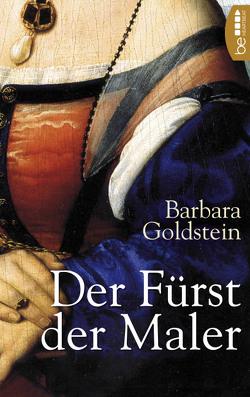 Der Fürst der Maler von Goldstein,  Barbara