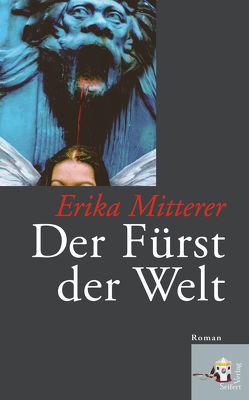 Der Fürst der Welt von Mitterer,  Erika