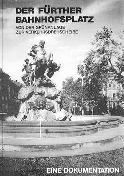 Der Fürther Bahnhofsplatz von Berthold,  Lothar W