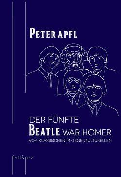 Der fünfte Beatle war Homer von Apfl,  Peter