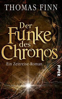 Der Funke des Chronos von Finn,  Thomas