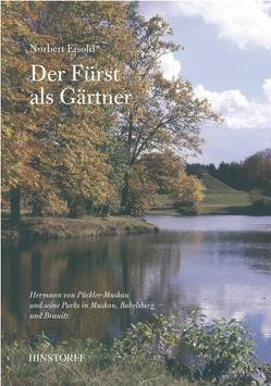 Der Fürst als Gärtner von Böttcher,  Ulf, Eisold,  Norbert