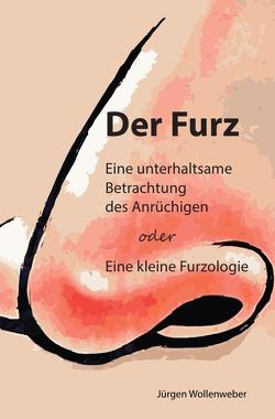 Der Furz von Wollenweber,  Jürgen