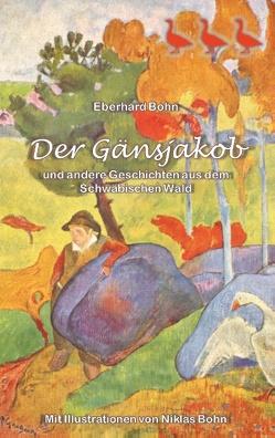 Der Gänsjakob von Bohn,  Eberhard
