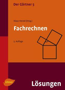 Der Gärtner 5. Fachrechnen. von Herold,  Klaus