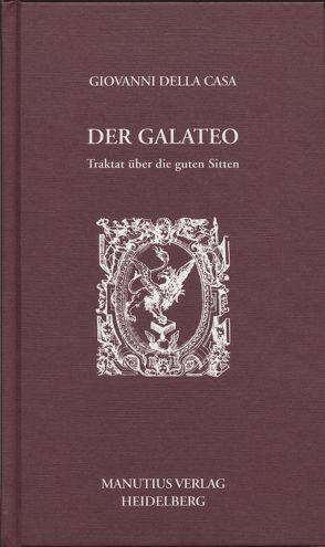 Der Galateo von Della Casa,  Giovanni, Rumpf,  Michael