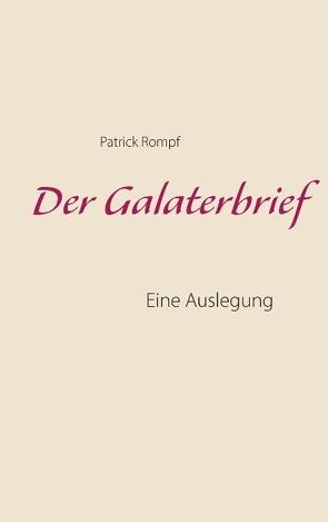 Der Galaterbrief von Rompf,  Patrick