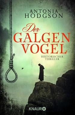 Der Galgenvogel von Hodgson,  Antonia, Rebernik-Heidegger,  Sonja, Volk,  Katharina