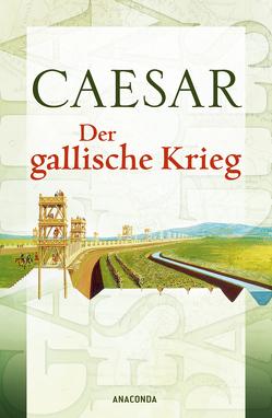 Der gallische Krieg von Caesar, Oberbreyer,  Max