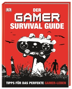 Der Gamer Survival Guide von Martin,  Matt