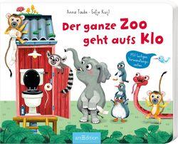 Der ganze Zoo geht aufs Klo von Kuijl,  Eefje, Taube,  Anna