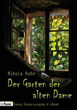 Der Garten der alten Dame von Hahn,  Nikola