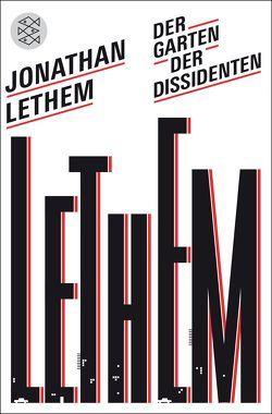 Der Garten der Dissidenten von Blumenbach,  Ulrich, Lethem,  Jonathan