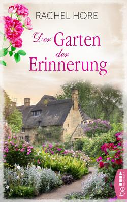 Der Garten der Erinnerung von Hore,  Rachel, Ritterbach,  Barbara