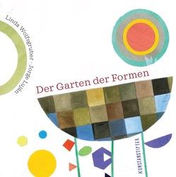 Der Garten der Formen von Lujan,  Jorge, Wolfsgruber,  Linda