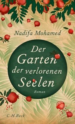 Der Garten der verlorenen Seelen von Mohamed,  Nadifa, Urban,  Susann