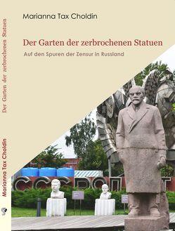 Der Garten der zerbrochenen Statuen von Tax Choldin,  Marianna