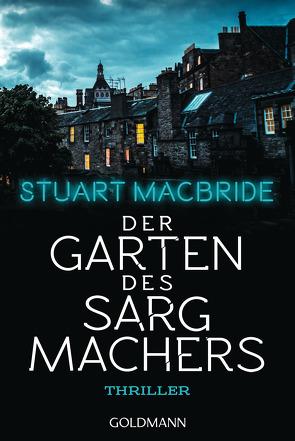 Der Garten des Sargmachers von Jaeger,  Andreas, MacBride,  Stuart