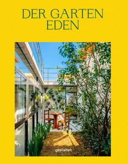 Der Garten Eden von Churchill,  Abbye, Klanten,  Robert, Servert Alonso-Misol,  Andrea