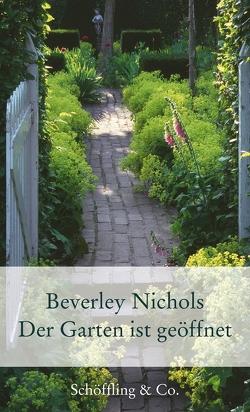 Der Garten ist geöffnet von Nichols,  Beverley, Walitzek,  Brigitte