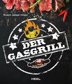 Der Gasgrill von Jaeger,  Rudolf
