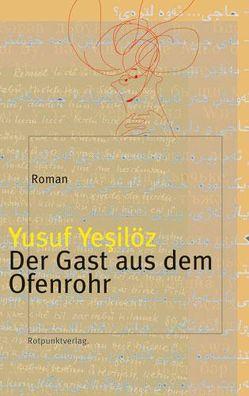 Der Gast aus dem Ofenrohr von Yesilöz,  Yusuf