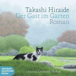Der Gast im Garten von Gräfe,  Ursula, Hiraide,  Takashi, Hohm,  Leonard