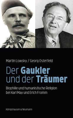 Der Gaukler und der Träumer von Lowsky,  Martin, Osterfeld,  Georg