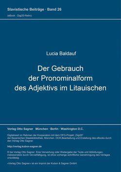 Der Gebrauch der Pronominalform des Adjektivs im Litauischen von Baldauf,  Lucia