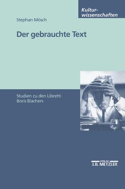 Der gebrauchte Text von Mösch,  Stephan